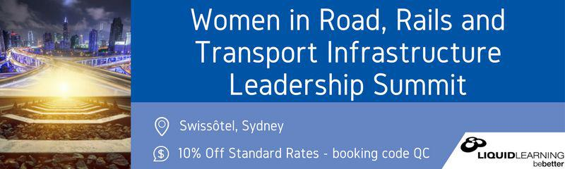 Women in Roads, Rail and Transport Infrastructure Leadership Summit