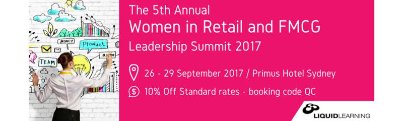 The 5th Annual Women in Retail and FMCG Leadership Summit 2017